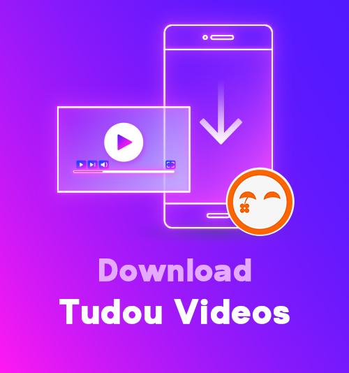 Laden Sie Tudou-Videos herunter