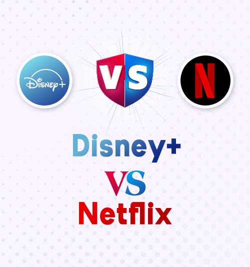 Disney + vs Netflix