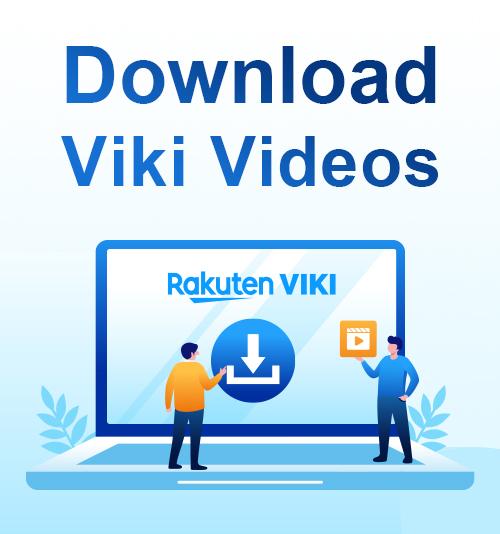 تنزيل مقاطع فيديو Viki