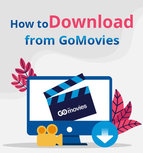 GoMoviesからダウンロードする方法