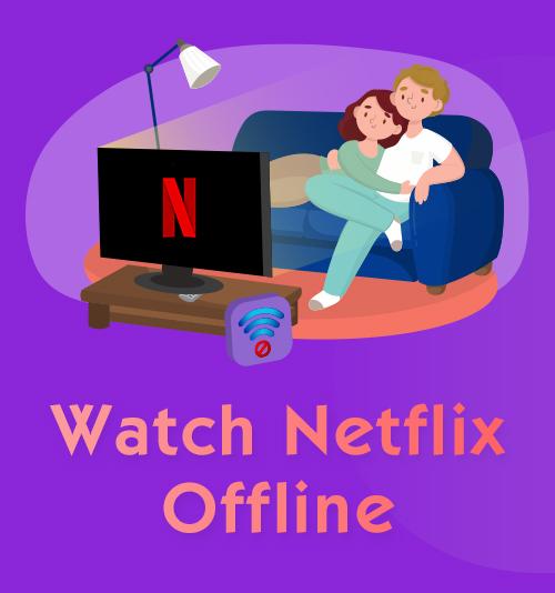 Netflix offline ansehen