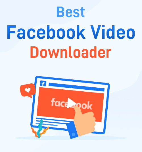 Bester Facebook Video Downloader