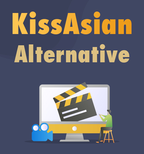 KissAsian Alternative