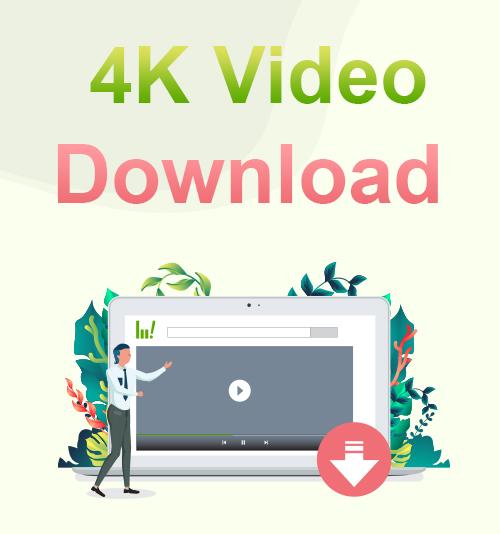 4Kビデオのダウンロード