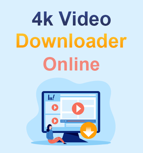 4K Video Downloader Online
