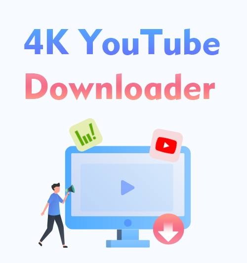 Downloader per YouTube 4K