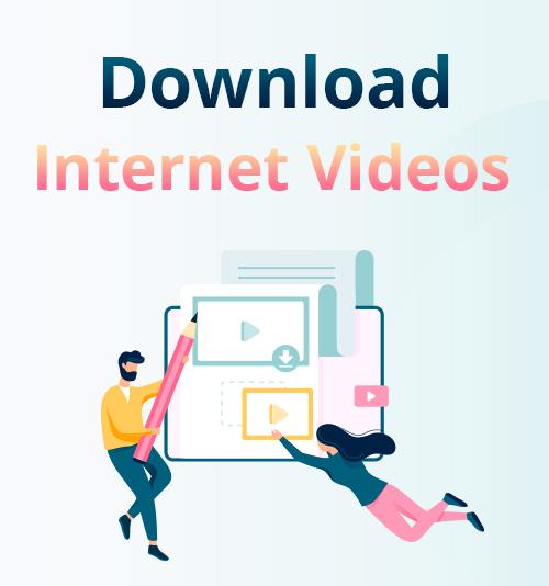 Laden Sie Internetvideos herunter