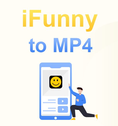 iFunny to MP4