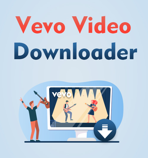 Vevo Video Downloader