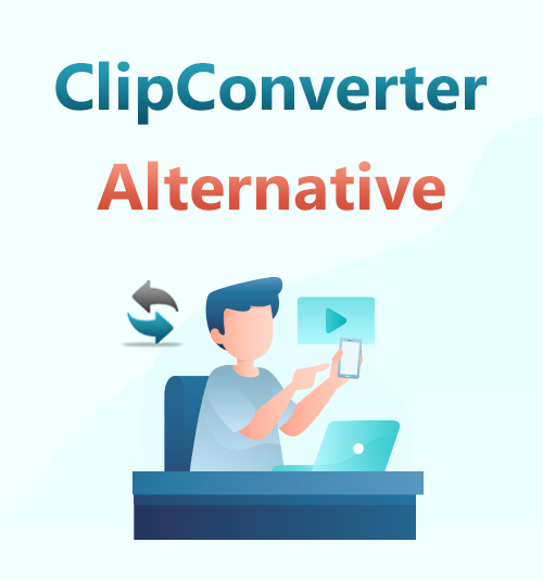 ClipConverter Alternative