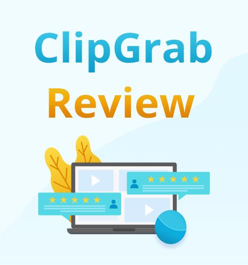 استعراض ClipGrab