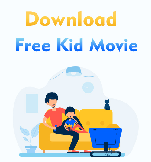Laden Sie den kostenlosen Kinderfilm herunter