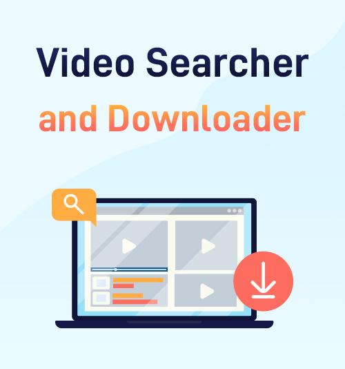 برنامج بحث وتنزيل الفيديو
