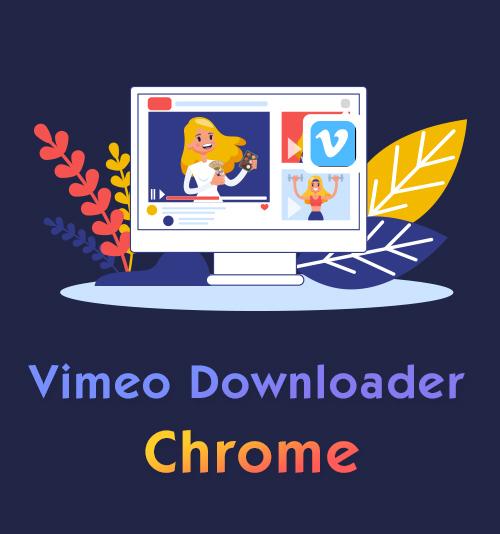 Vimeo Downloader Chrome