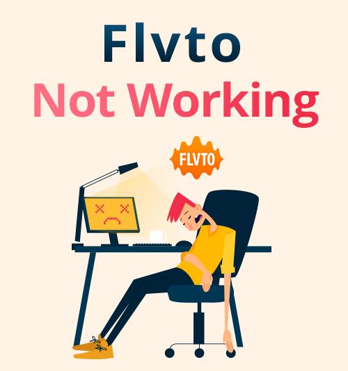 Flvto Not Working