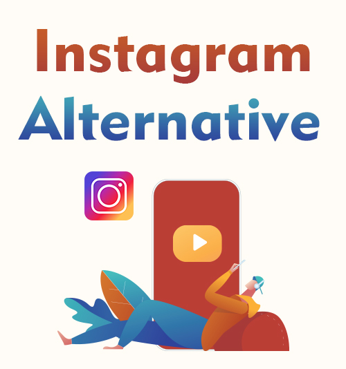 Instagram Alternative