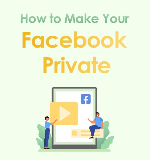 Facebookをプライベートにする方法