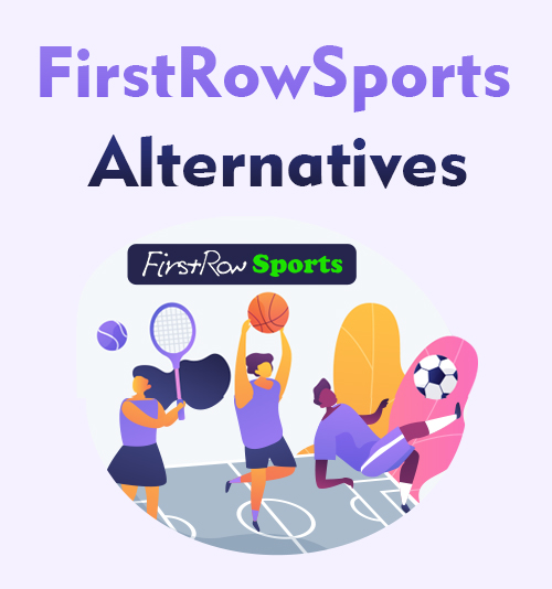 FirstRowSportsの代替