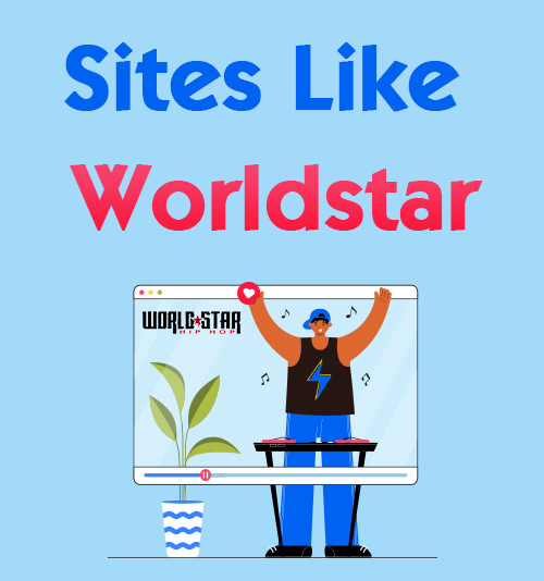 Websites wie Worldstar