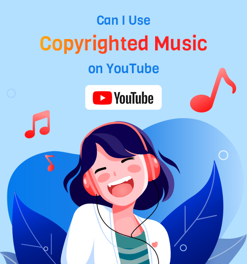 هل يمكنني استخدام الموسيقى المحمية بحقوق الطبع والنشر على YouTube