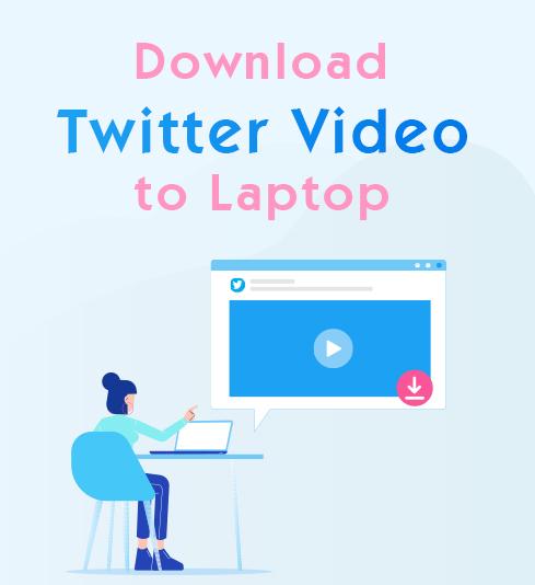 Laden Sie das Twitter-Video auf den Laptop herunter