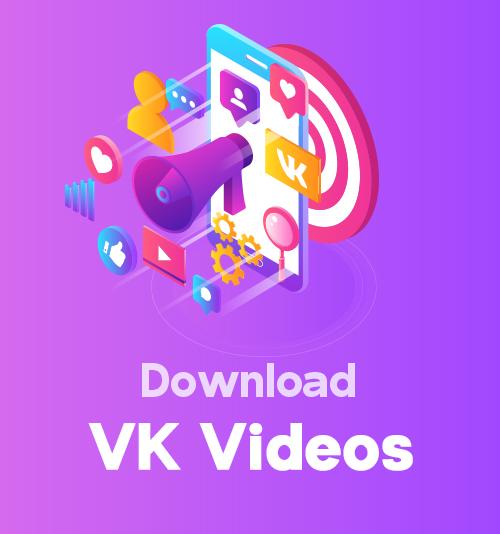 Laden Sie VK-Videos herunter