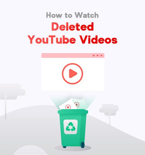 كيفية مشاهدة أشرطة فيديو يوتيوب المحذوفة