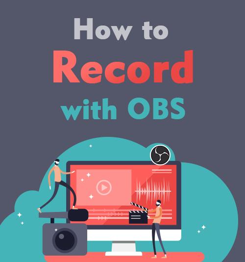 كيفية التسجيل مع OBS