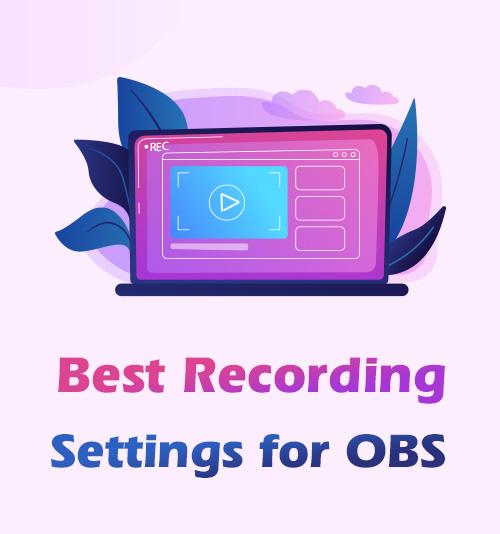 Beste Aufnahmeeinstellungen für OBS